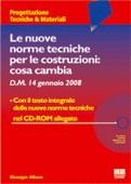 LE NUOVE NORME TECNICHE PER LE COSTRUZIONI: COSA CAMBIA D.M. 14 GENNAIO 2008
