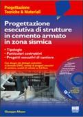 PROGETTAZIONE ESECUTIVA DI STRUTTURE IN C.A. IN ZONA SISMICA