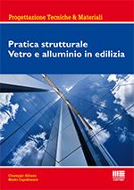 Pratica strutturale Vetro e alluminio in edilizia