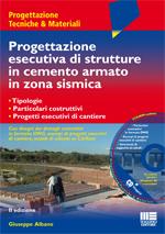 Progettazione esecutiva di strutture in cemento armato in zona sismica