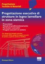 Progettazione esecutiva di strutture in legno lamellare in zona sismica