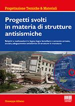 Progetti svolti in materia di strutture antisismiche
